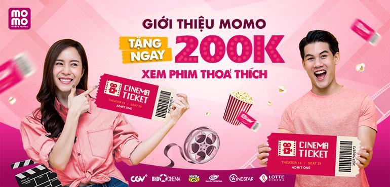Giới thiệu MoMo thôi, nhận 200.000đ xem phim thỏa thích